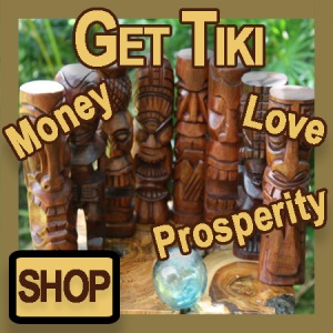 Get Tiki Money Love Prosperity